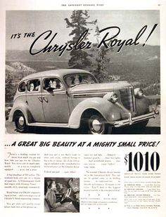 1938 Chrysler Royal Sedan vintage ad. Wheelbase of 119 inches and a 95 h.p. Gold Seal engine.  A great big beauty at a mighty small price! Original MSRP started at $1,010 with trunk.