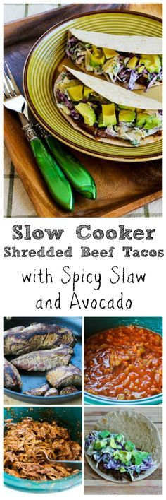 Slow Cooker Shredded Beef Tacos with Avocado and Spicy Slaw Slow Cooker Shredded Beef, Shredded Beef Tacos, Healthy Slow Cooker, Healthy Crockpot Recipes, Slow Cooker Recipes, Beef Recipes, Cooking Recipes, Bbq Meat, Crock Pot Cooking
