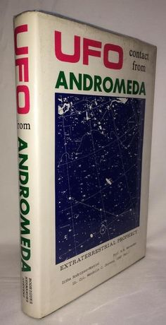 UFO CONTACT FROM ANDROMEDA ALIENS SPACECRAFT ET PROPHECY HIBERNATION ANTIMATTER