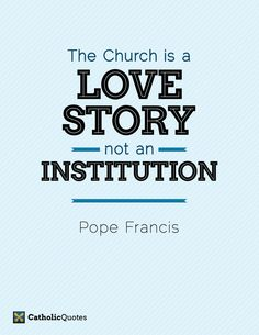 A quote from Pope Francis on Catholic Quotes The Words, Pope Francis Quotes, Catholic Quotes, Spiritus, My Church, One Liner, Christian Faith, Gods Love, Decir No