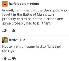 Friendly reminder that percy Jackson fandom like to hurt people more by pointing out such things and writing depressing headcanons Percy Jackson Memes, Percy Jackson Books, Percy Jackson Fandom, Rick Riordan Series, Rick Riordan Books, Oncle Rick, Trials Of Apollo, Heroes Of Olympus, Book Fandoms
