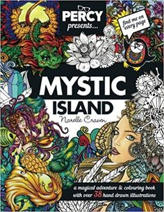 Amazon.com: Percy Presents: Mystic Island: An Adult Colouring book with Original Hand Drawn Art by Narelle Craven (9781532721304): Ms Narelle Craven: Books