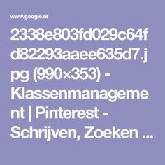 2338e803fd029c64fd82293aaee635d7.jpg (990×353) - Klassenmanagement | Pinterest - Schrijven, Zoeken en Net