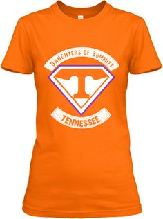 Daughters of Summitt - Limited Edition | Teespring  $20  Not football but Pat is the toughest Vol I know.   We Back pat!!