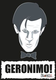 """Doctor Who GERONIMO!"" Posters by Bloodysender 