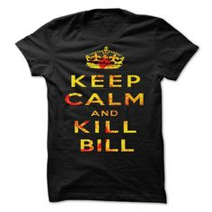 Keep Calm and Kill Bill by soulthrow - #blue shirt #striped sweater. GET => https://www.sunfrog.com/Valentines/Keep-Calm-and-Kill-Bill-by-soulthrow.html?68278