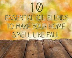10 Mezclas de aceites esenciales para hacer su hogar oler como la caída