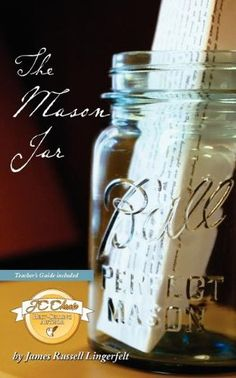 The Mason Jar by James Russell Lingerfelt, http://www.amazon.com/dp/0984476636/ref=cm_sw_r_pi_dp_Jpqnsb1JCVP15