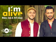 "Official Music Video for ""I'm Alive"" duet between Maher Zain & Atif Aslam, from Maher's new album ""One"". Directed by Hasan Kuyucu. Watch ""One"" album (Interna. Song Playlist, Mp3 Song, Maher Zain Songs, Islamic Nasheed, Sufi Songs, Islamic Music, Shahrukh Khan And Kajol, Mp3 Music Downloads, Atif Aslam"