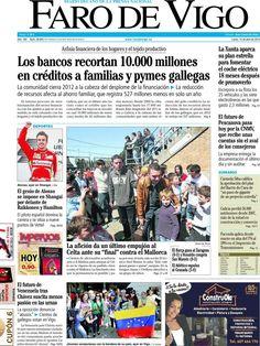 Los Titulares y Portadas de Noticias Destacadas Españolas del 15 de Abril de 2013 del Diario el Faro de Vigo ¿Que le parecio esta Portada de este Diario Español?