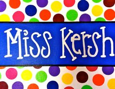 Teacher+Door+Sign+Polka+Dots+by+FancyDayDesigns+on+Etsy,+$35.00