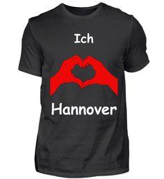 Ich Liebe Hannover T-Shirt Basic Shirts, Mens Tops, Fashion, Dortmund, Bielefeld, Hannover, Augsburg, Leipzig, Love