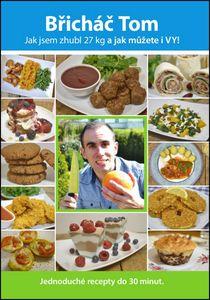 Břicháč Tom - jak jsem zhubl 27 kg — Břicháč Tom, jak jsem zhubnul 27 kg Toms, Muffin, Food And Drink, Mexican, Beef, Breakfast, Ethnic Recipes, French Style, Diet