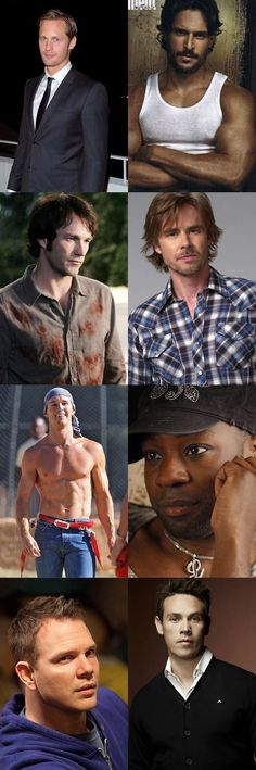 The men of True Blood. I watch it for the plot. ..nah, not really. They've…