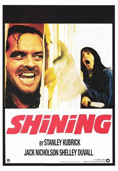 THE SHINING, 1980. Directed by Stanley Kubrick, starring Jack Nicholson, Shelley Duvall. Click through for original poster ideas.