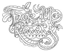 Fuck Me Running - Coloring Page by Colorful Language © 2015.  Posted with permission, reposting permitted with attribution.  https://www.facebook.com/colorfullanguageart