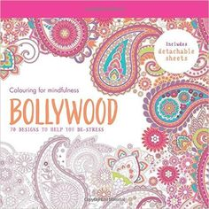 Mindfullness bollywood colouring book From Only £7.99   Daisy Park