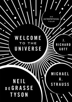 Welcome to the Universe is a personal guided tour of the cosmos by three of today's leading astrophysicists. Inspired by the enormously popular introductory astronomy course that Neil deGrasse Tyson, Book Cover Design, Book Design, Universe Drawing, Cosmos, Typographie Fonts, Good Books, Books To Read, How The Universe Works, Einstein