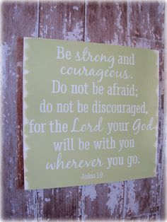 Typography Wood Sign- Christian Joshua 1:9 - Strength and Courage- Antiqued Inspiration Sign