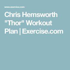 "Chris Hemsworth ""Thor"" Workout Plan | Exercise.com"