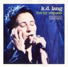 """k.d. lang """"Live By Request"""" 2001- we have this DVD! Saw her at the Holland----OMG!!!"""