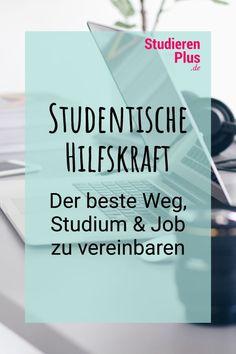 Warum ein Job als studentische Hilfskraft eine sinnvolle Ergänzung zum Studium ist und sich gut für die Studienfinanzierung eignet JETZT LESEN! Ein Job, Studyblr, Promotion, School, Style, Dentistry, Real Talk, To Study, Career