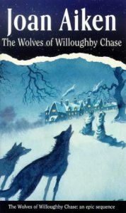 The Wolves of Willoughby Chase - One of my childhood favourites!