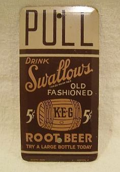"Swallows Root Beer Door Push Sign (Antique Metal Door Sign, Vintage Old Fashioned KEG Soda Advertising, ""Try A Large Bottle Today"", Scioto Sign Kenton O.)"