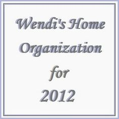 Classic Chic Home: Home Organization: My Home... My Style