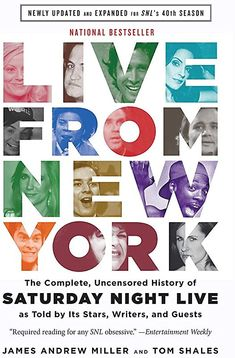 Live From New York from Dymocks online bookstore. The Complete, Uncensored History of Saturday Night Live as Told by Its Stars, Writers, and Guests. PaperBack by Tom Shales, James Andrew Miller Good Books, Books To Read, My Books, Saturday Night Live, Andrew Miller, Late Night Show, The Blues Brothers, How To Read People, Yorky