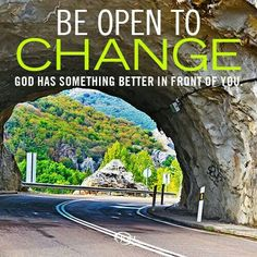 When u think the road ends, God's got something waiting for you around the bend.