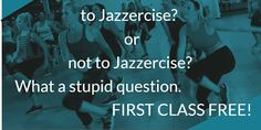 First class FREE #scottdalejazzercisecenter