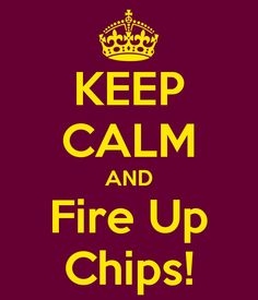 KEEP CALM AND Fire Up Chips! Another original poster design created with the Keep Calm-o-matic. Buy this design or create your own original Keep Calm design now. Central Michigan University, University Dorms, Keep Calm Quotes, Me Quotes, Funny Quotes, Rugby Memes, International Rugby, Wtf Moments, Frases Humor