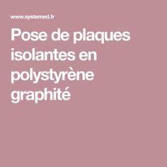 Pose de plaques isolantes en polystyrène graphité