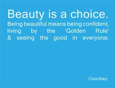 What Makes You Beautiful by Courtney Knox Be Yourself Quotes, Make It Yourself, What Makes You Beautiful, Golden Rule, The Girl Who, Inspire Me, Verses, Blogging, Inspirational Quotes