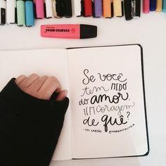 Um bom dia com um pedido implorado: por favor, não tenham medo de amar. Thats all! | Ótima quinta pra todo mundo ai ☺️. #posca #artwork #lettering #handmade #handtype #handlettering #type #sketchbook...