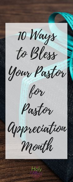 October is Pastor and Ministry Appreciation Month. Show your pastor you care with these 10 ways to bless your pastor for Pastor Appreciation Month. Pastor Appreciation Gifts, Words Of Appreciation, Gifts For Pastors, Pastors Wife, Thank You Pastor, Pastor Quotes, Christian Women's Ministry, Thank You Gifts, Blessed