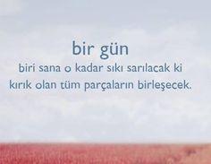 Bir Gün Biri Sana O Kadar Sıkı Sarılacak Ki Kalbindeki Tüm Yaralar İyileşecek http://www.love.gen.tr/ #Ask #Love #Sevgi