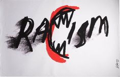 James Victore, Racism, 1993. Poster responding to riots in Crown Heights, Brooklyn