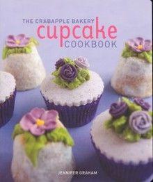 The Crabapple Bakery Cupcake Cookbook