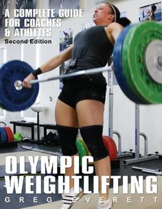 Olympic Weightlifting: A Complete Guide for Athletes & Coaches by Greg Everett,http://www.amazon.com/dp/0980011116/ref=cm_sw_r_pi_dp_UTEisb0T2PCGH6BH