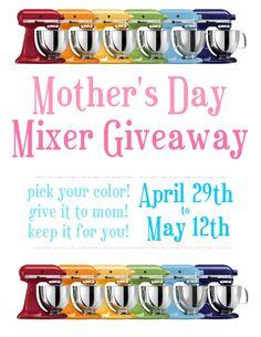 Kitchen Aid Mixer Giveaway!