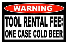Tool Rental Fee Funny Warning Sticker Decal Box Chest