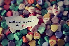 Nothing is as sweet as you love cute quote colorful candy heart romantic candycolors sweethearts I Love Girls, Love You All, My Love, Sweet Pic, Love Is Sweet, Fb Cover Photos, Love Cover, Quotes About Photography, Colorful Candy