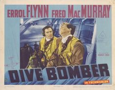 Errol Flynn collectibles | DIVE BOMBER Lobby Card 3 1941 Errol Flynn Fred MacMurray - Dive Bomber ...