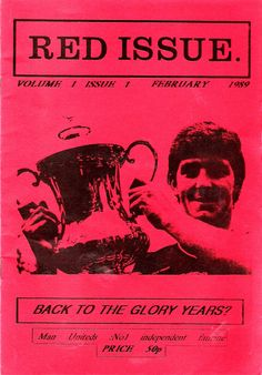 """Manchester United fanzine """"Red Issue"""" (issue 259) was one of football's longest-running fanzines ceased operations after 26 years at the coal face."""