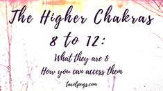 What are the higher chakras, also known as chakras 8 to 12? Learn how to access the higher chakras to connect with your spirit guides, and source energy, for tarot and psychic readings and more. Includes crystals for the higher chakras.