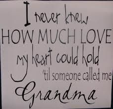 "I love all my grandkids ,I tell them all too, I'am blessed to have all of you""s in my life!"