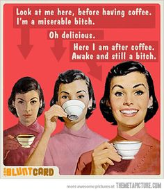Before and after coffee… You Smile, Lol, Blunt Cards, I Quit, I Love Coffee, Coffee Coffee, Morning Coffee, Coffee Talk, Coffee Break