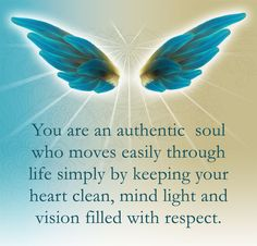 Two wings lift a person up from earthly concerns: Simplicity in intention, and Purity in feeling.  ~ Thomas A. Kempis